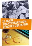 Sichtaufsucht - 20 Jahre Suchtprävention Zürcher Oberland